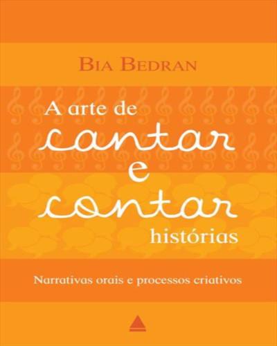 Capa do livro A arte de cantar e contar histórias