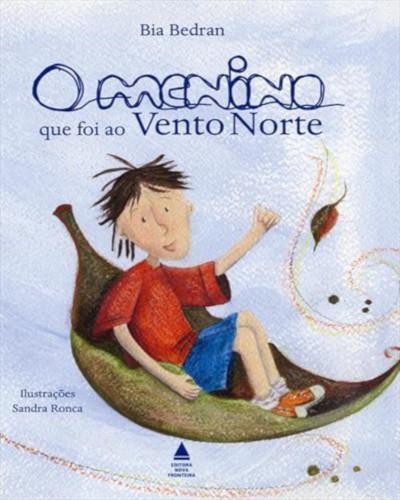 Capa do livro O menino que foi ao Vento Norte